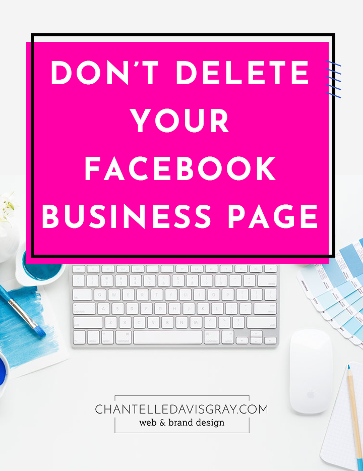Don't delete your Facebook business page