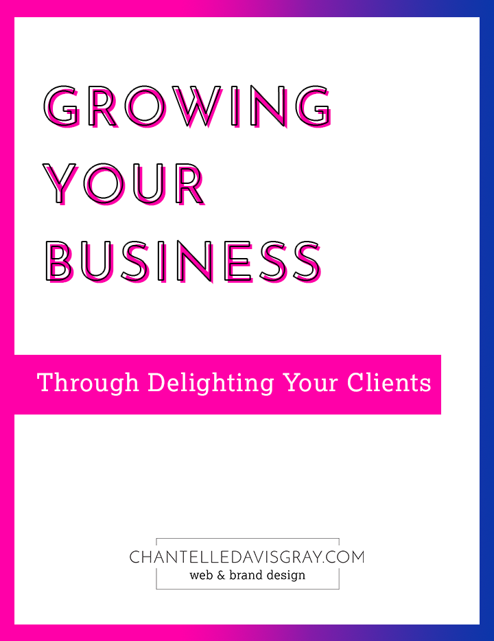 Growing your business through delighting your clients