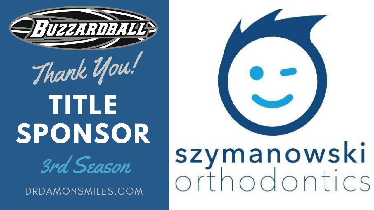 Dr. Damon Szymanowski has agreed to have all the sponsor money to go toward the league's goal of securing court time for the Buzzardball Championship Games in March 2020. Thank you Damon!