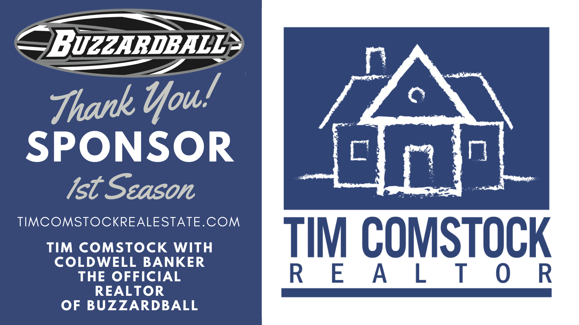 I would like to welcome Tim Comstock as a NEW SPONSOR for the upcoming Buzzardball Winter League season. Tim was born and raised in Sacramento and is a graduate of Cal Berkeley. In 2015, Tim became a full-time realtor. His 'referral only' model of business has helped Tim achieve great success in the real estate market. He prides himself on communication, integrity, and focus with the recognition that every client is unique. Buzzardball now has an official realtor.    TIM COMSTOCK REAL ESTATE | Specializing in residential and investment property sales, Tim Comstock with Coldwell Banker is your local realtor and a proud sponsor of Buzzardball!