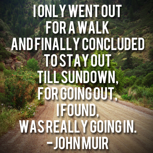 CAMPFIRE TRAVELERS - John Muir Quote