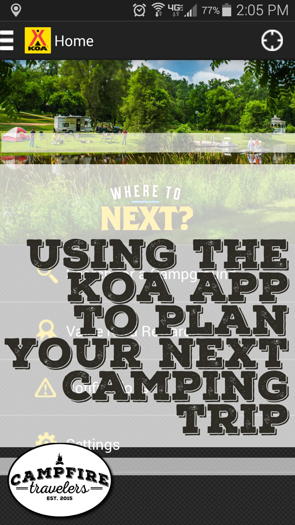 CAMPFIRE TRAVELERS - Using the KOA app to plan your next camping trip