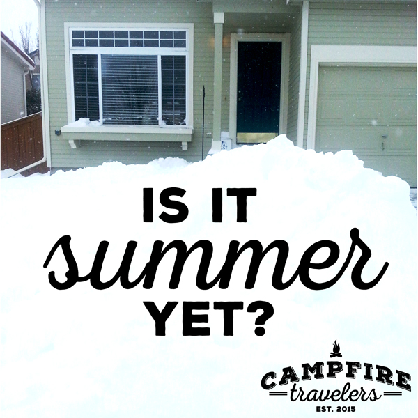 Campfire Travelers - Is it summer yet?