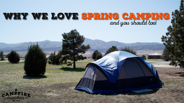 Why we love spring camping