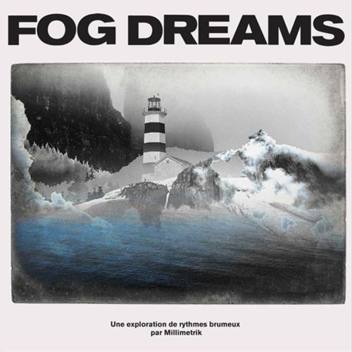 millimetrik-fog-dreams.png