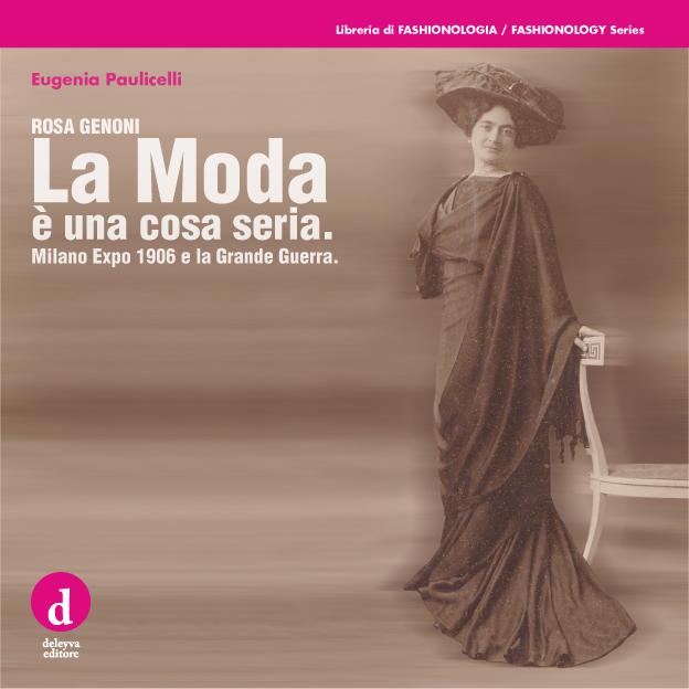 Eugenia-Paulicelli-–-Rosa-Genoni.-La-Moda-è-una-cosa-seria.jpg