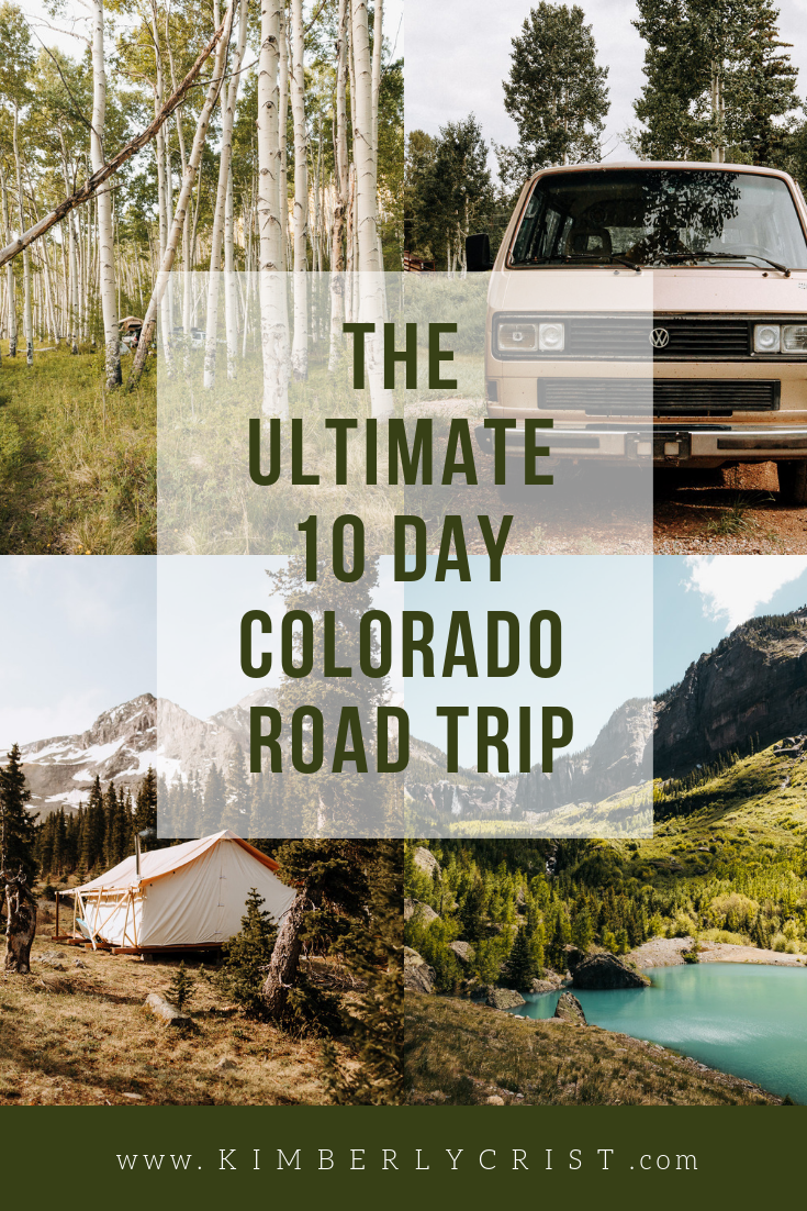 The Ultimate 10 Day Colorado Road Trip