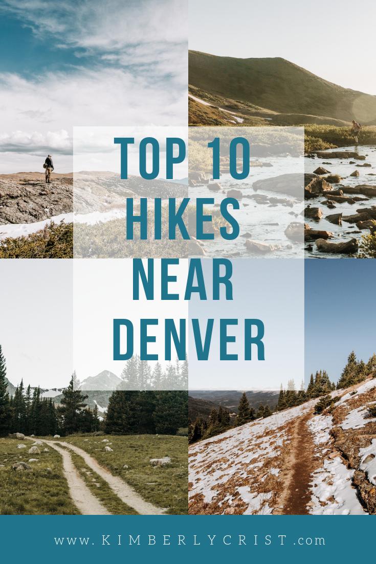 Top 10 Hikes Near Denver