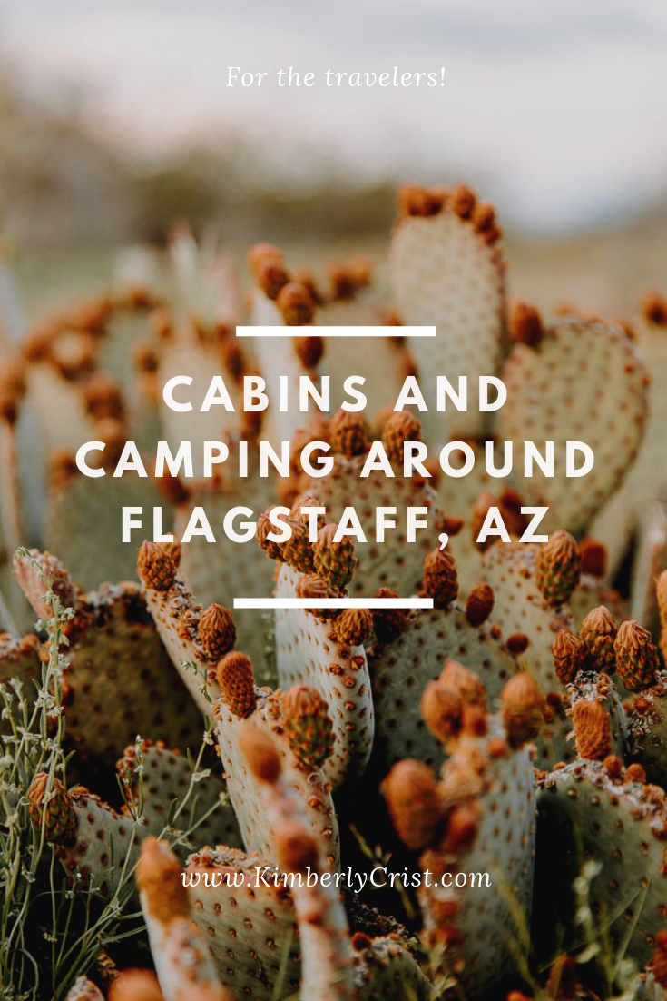 Cabins and Camping while you're traveling through Flagstaff