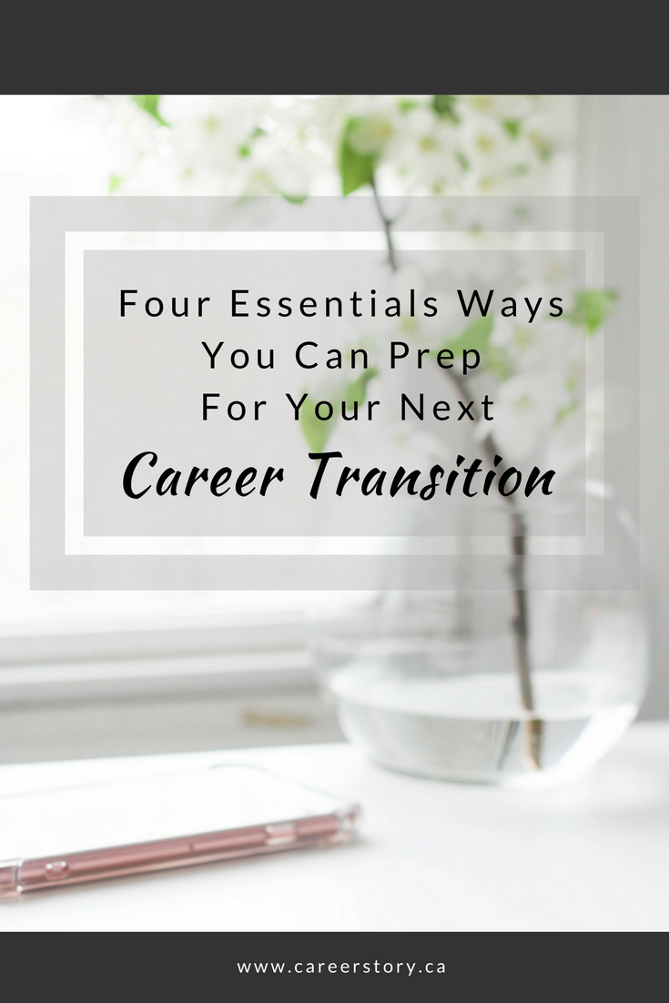 4 Essential Ways to Prep For Your Next Career Transition.png