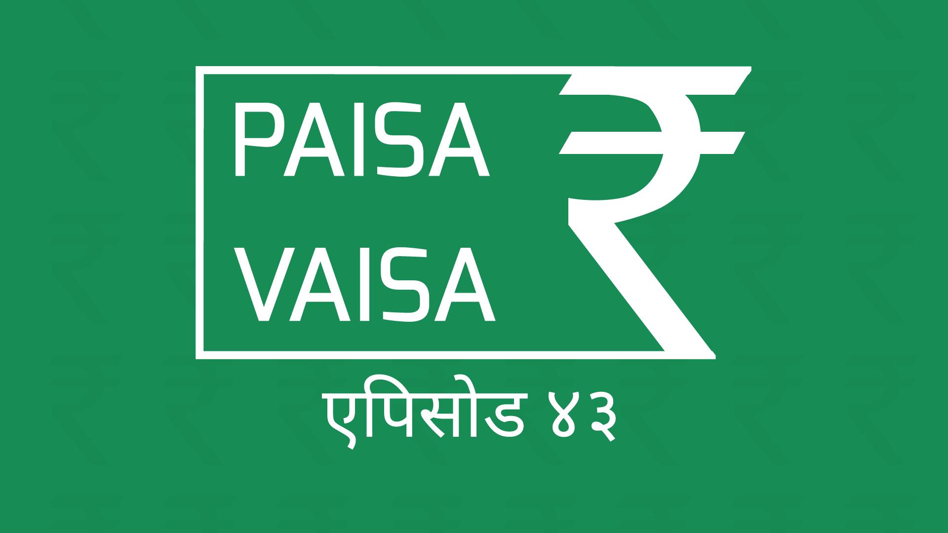 PaisaVaisaHindiEpisode43.png