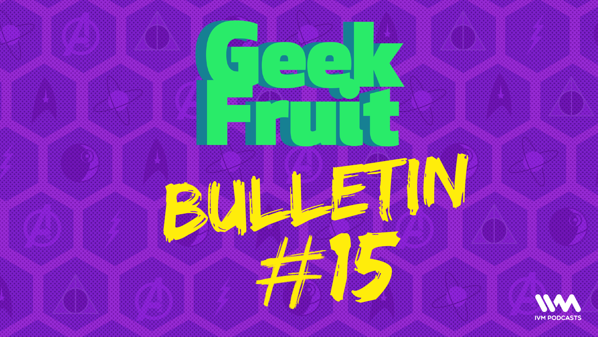 GeekFruitEpisode147.png