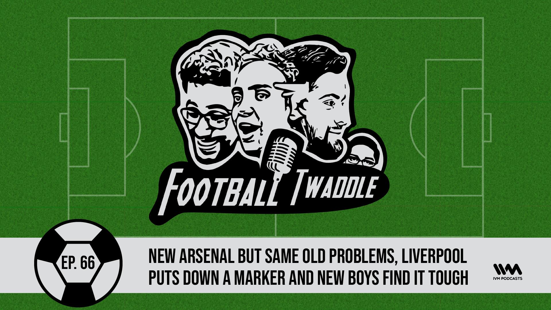 FootballTwaddleEpisode66.png