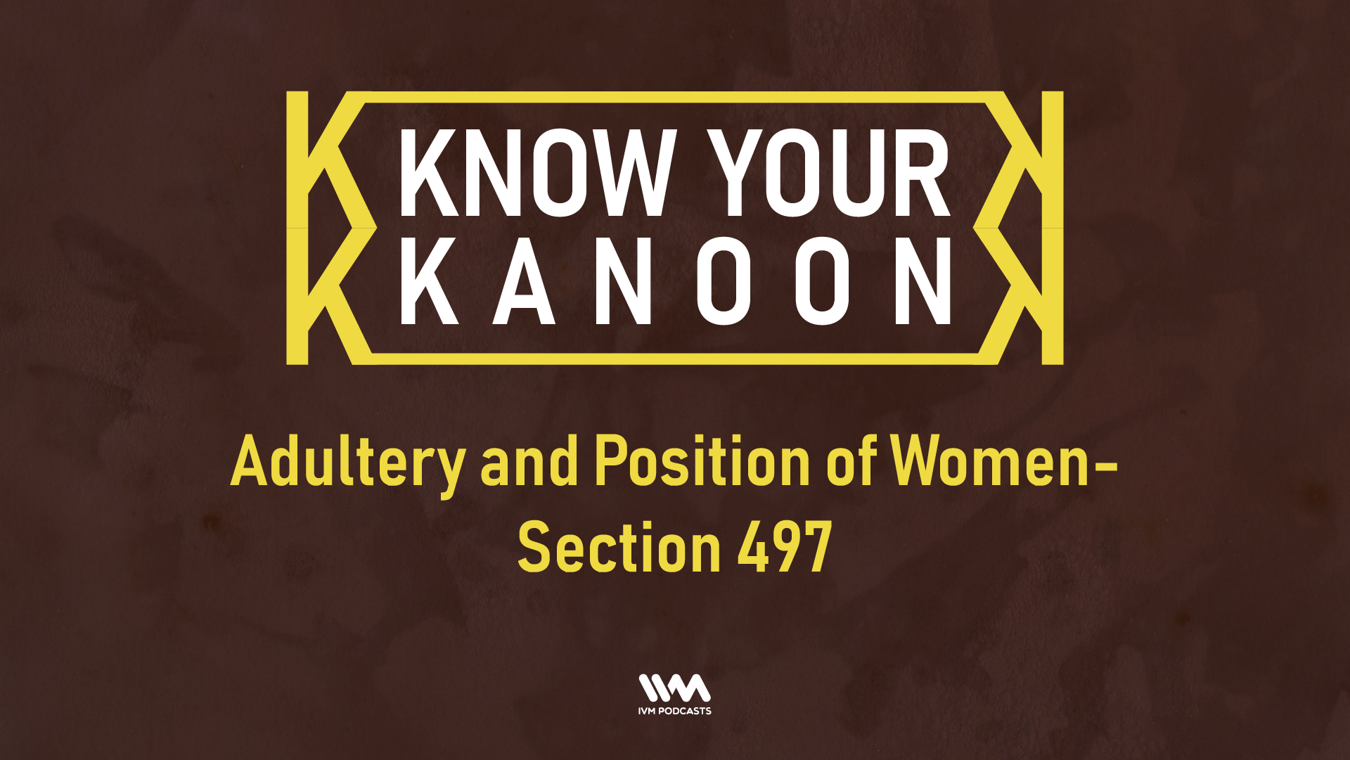 KnowYourKanoonEpisode07.png