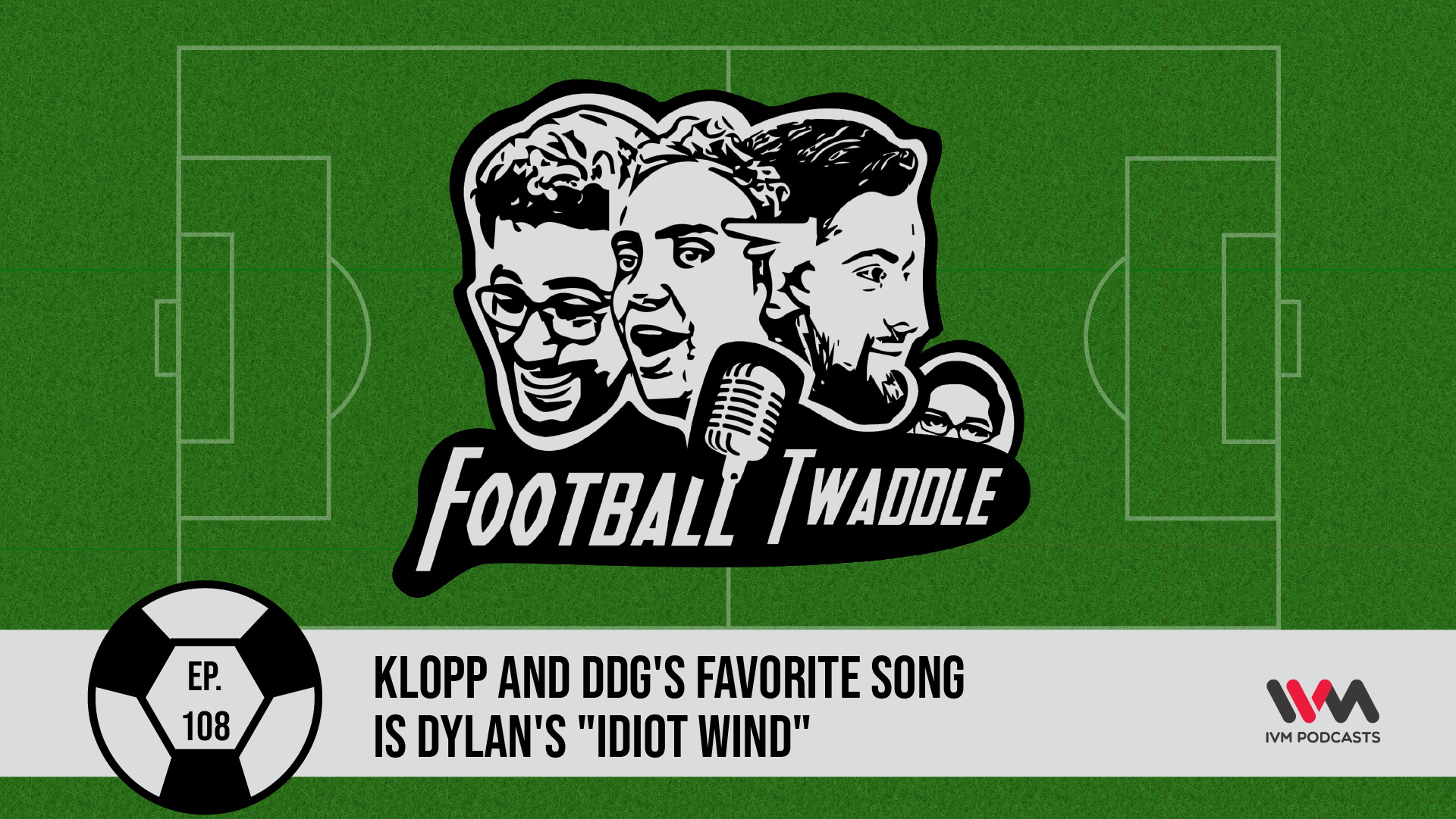 FootballTwaddleEpisode108.png