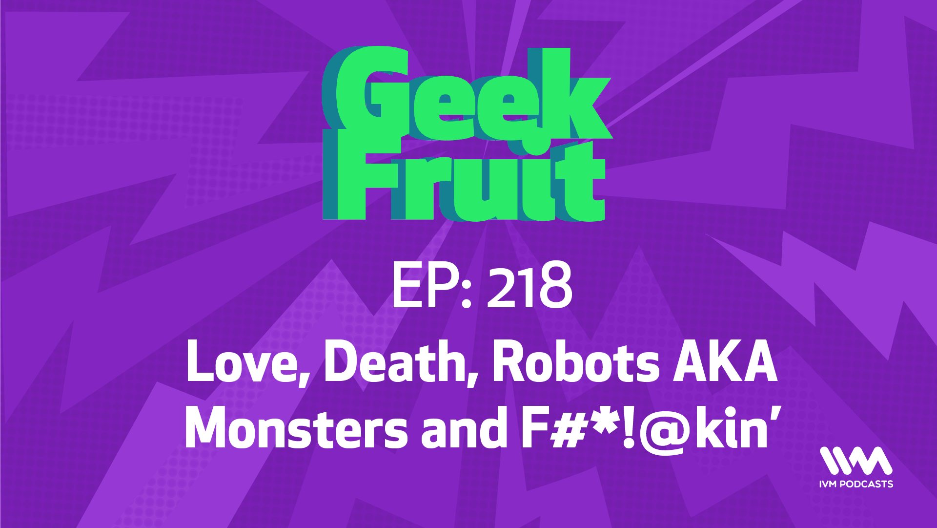 GeekFruitEpisode218.png