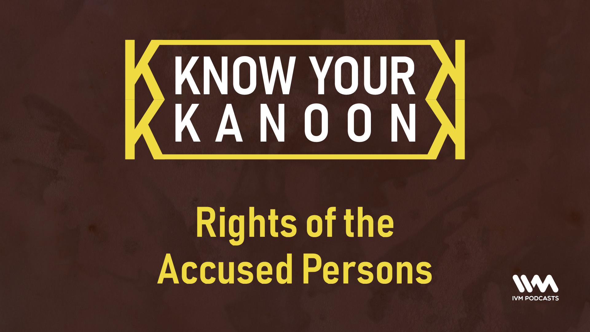 KnowYourKanoonEpisode35.png