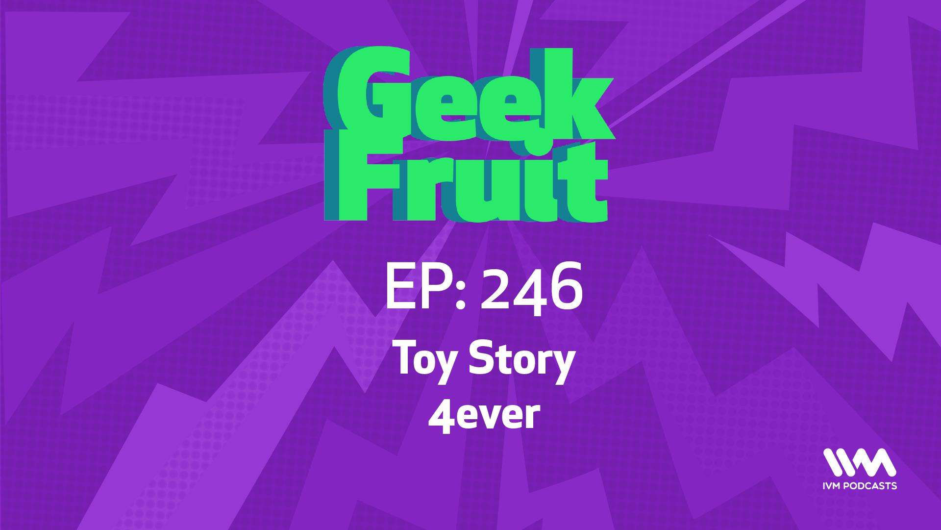 GeekFruitEpisode246.png