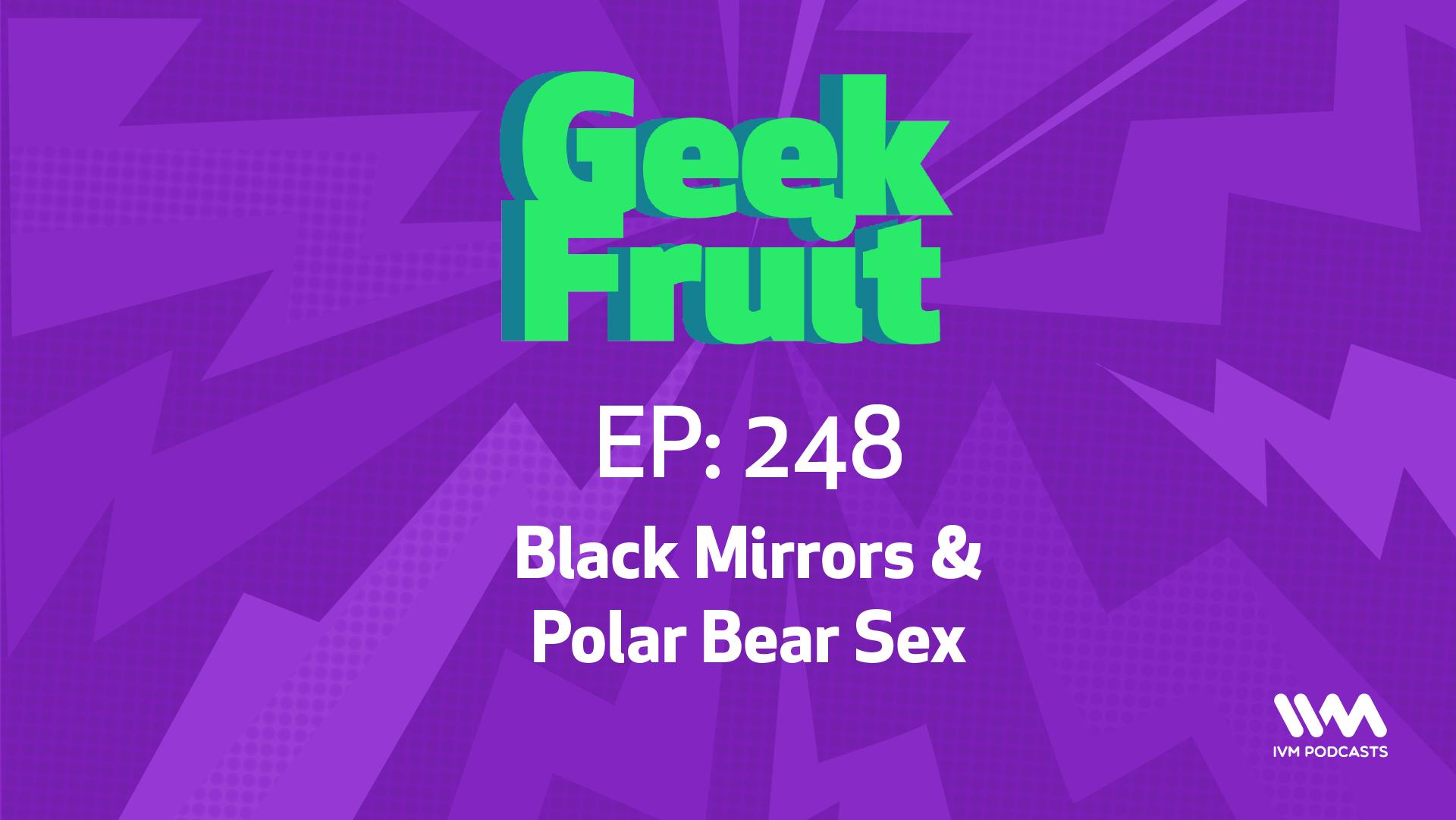 GeekfruitEpisode248.png