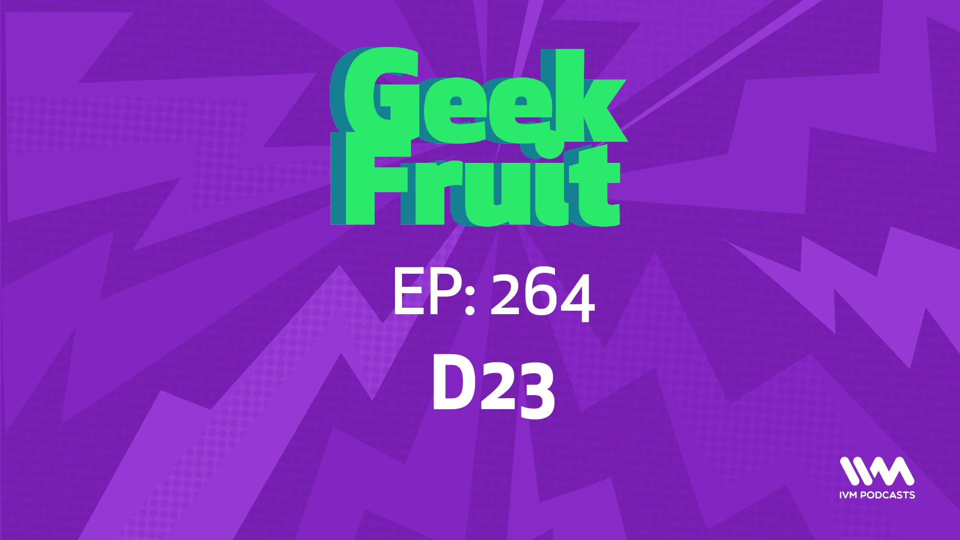 GeekfruitBulletinEp264.png