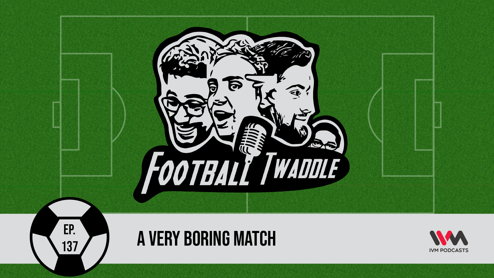 FootballTwaddleEpisode137.png