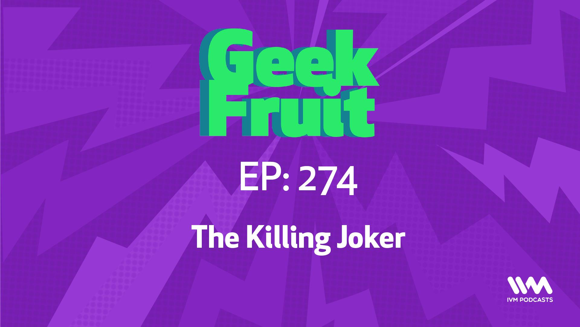 GeekFruitEpisode274.png