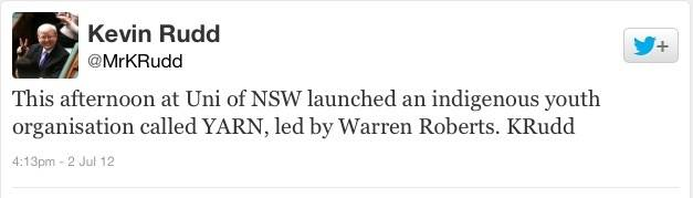 YARN Patron Former Prime Minister of Australia The Hon. Kevin Rudd Tweets about the Launch at UNSW.