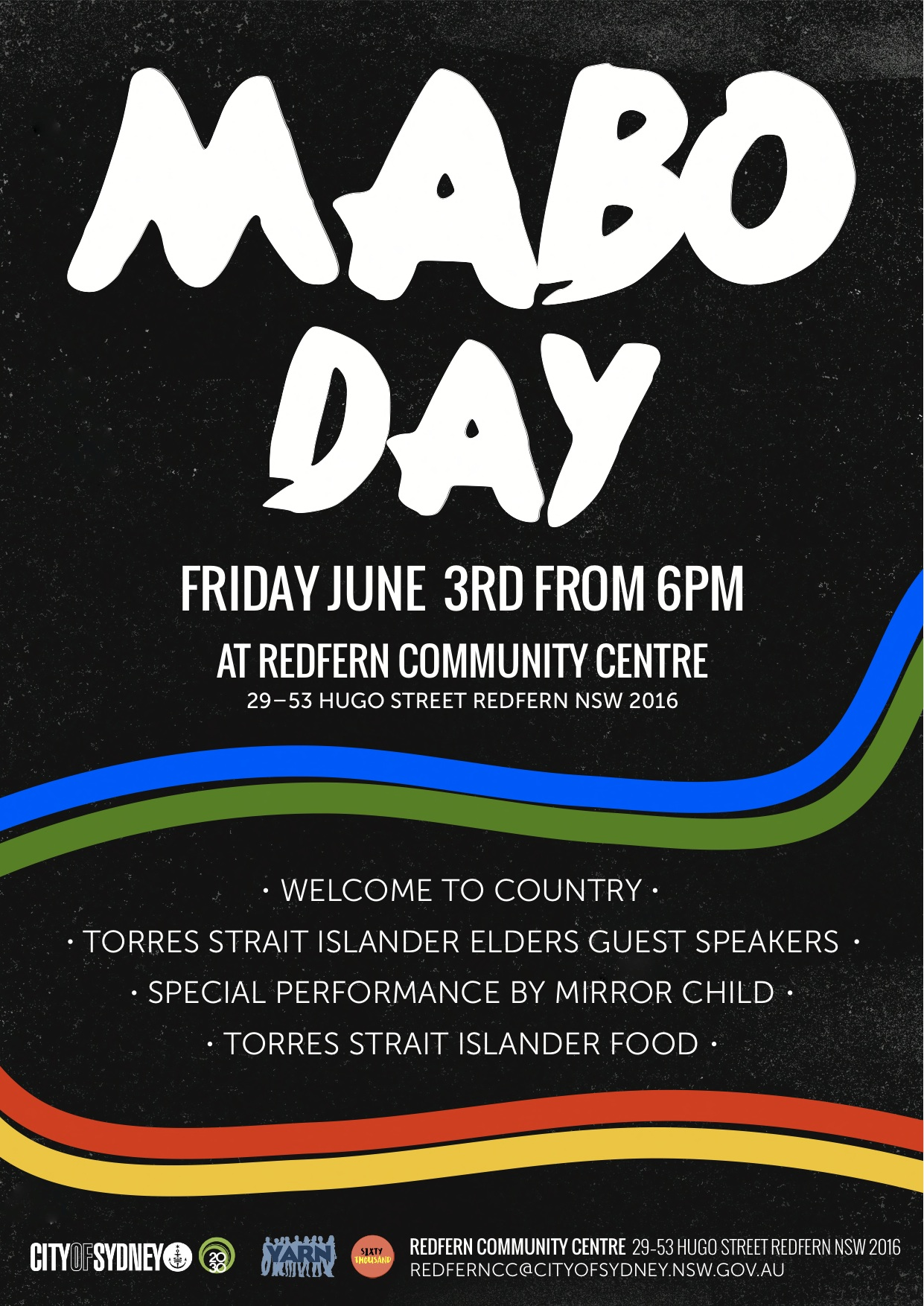 2016 June 3rd YARN Partners with the City of Sydney to host MABO DAY at the Redfern Community Centre