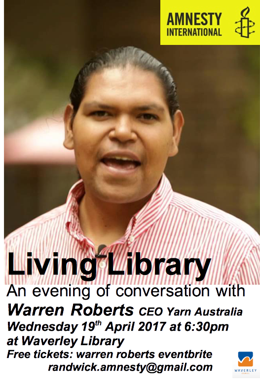 2017 APRIL 19TH YARN Australia Founder invited to Randwick Amnesty International Group to be Guest Speaker at their Living Library at Waverley Library