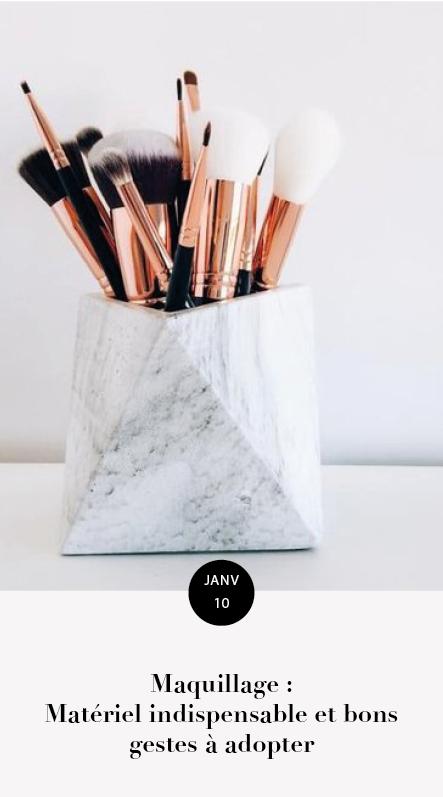 maquillage : matériel et gestes