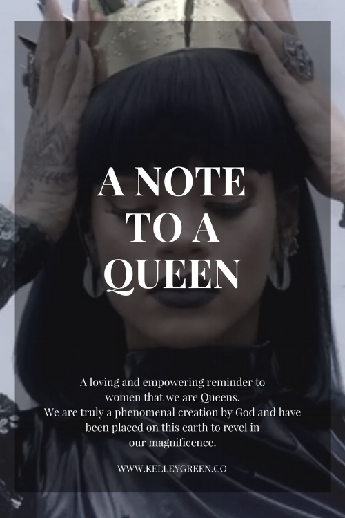a note to inspire and empower a queen