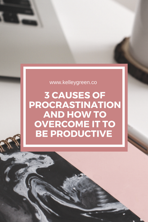 3 Causes Of Procrastination And How To Overcome It To Be Productive