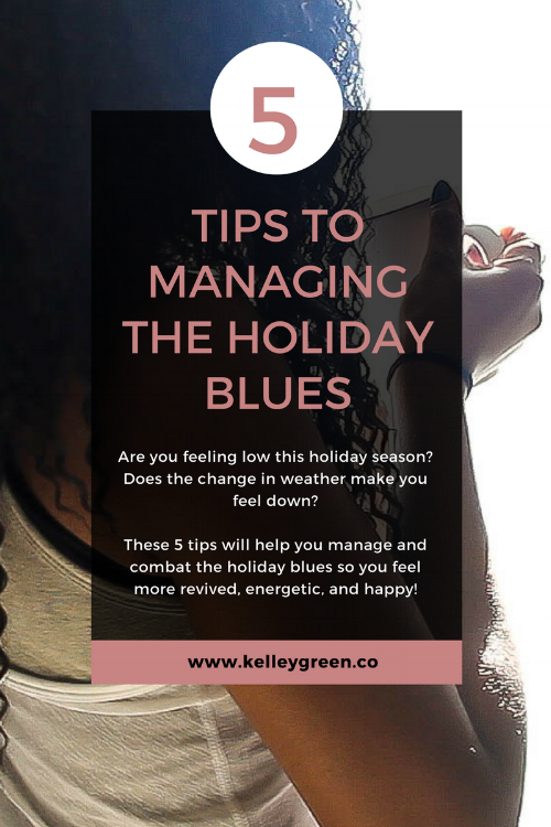 5 tips to managing the holiday blues