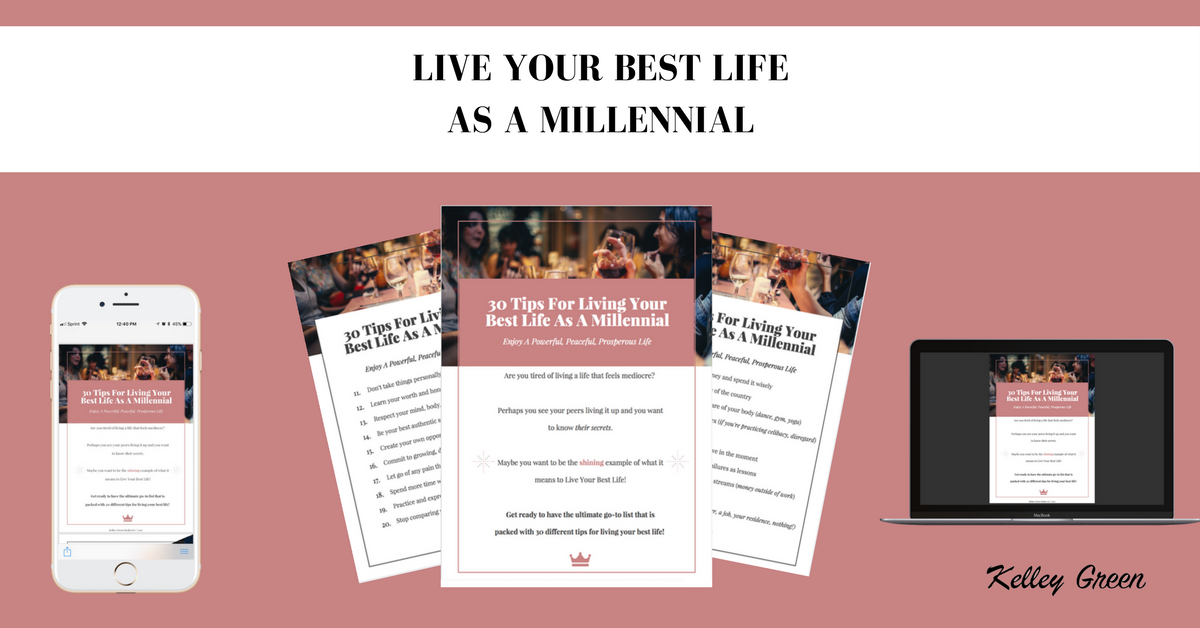 Live Your Best Life As A Millennial