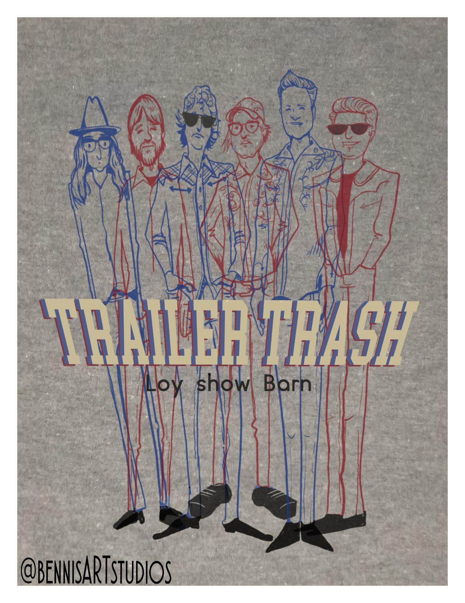 Trailer Trash at Loy Show Barn.