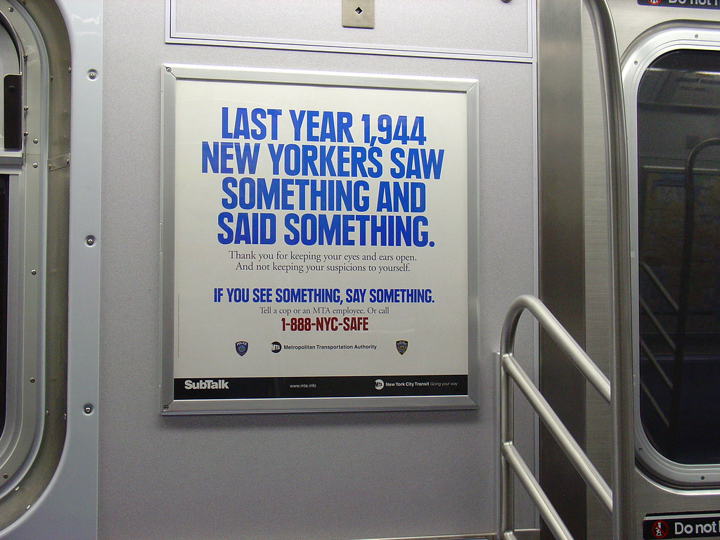 We need to remember, if you see something – say something.