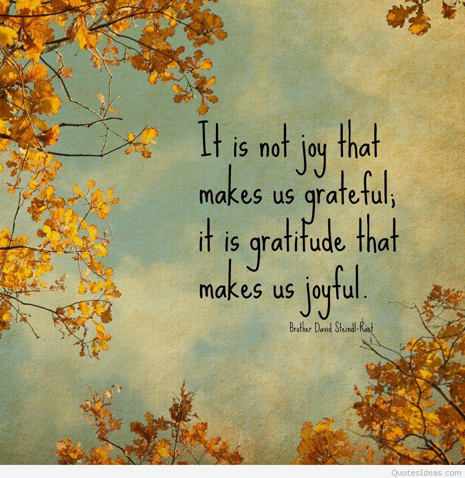 It-is-not-joy-that-makes-us-grateful.jpg