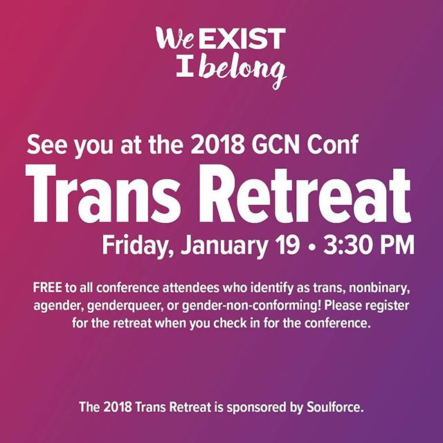 Are you trans+ and attending @gcnconf ? Check out the trans retreat led by @austenlionheart. Sign up FOR FREE during registration. Sponsored by Soulforce #faithfullylgbt #TitheTrans #GCNConf