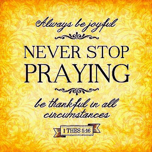 Always-Be-Joyful-Never-Stop-Praying more color.jpg