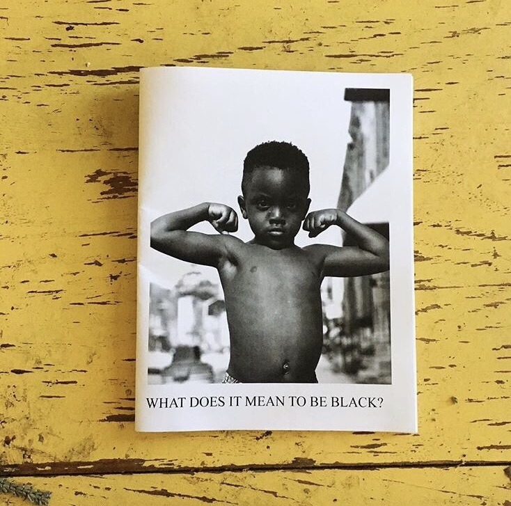 What Does it Mean to Be Black #BLVKBLUE zine by Shannon Wallace, presented by 3 Dot Zine
