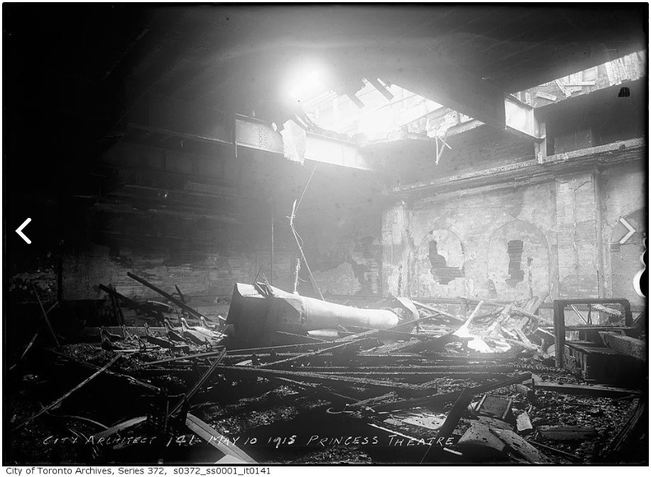 """Princess Theatre ruins after fire."" 10 May 1915. City of Toronto Archives, Fonds 200, Series 372, Subseries 1, Item 141."