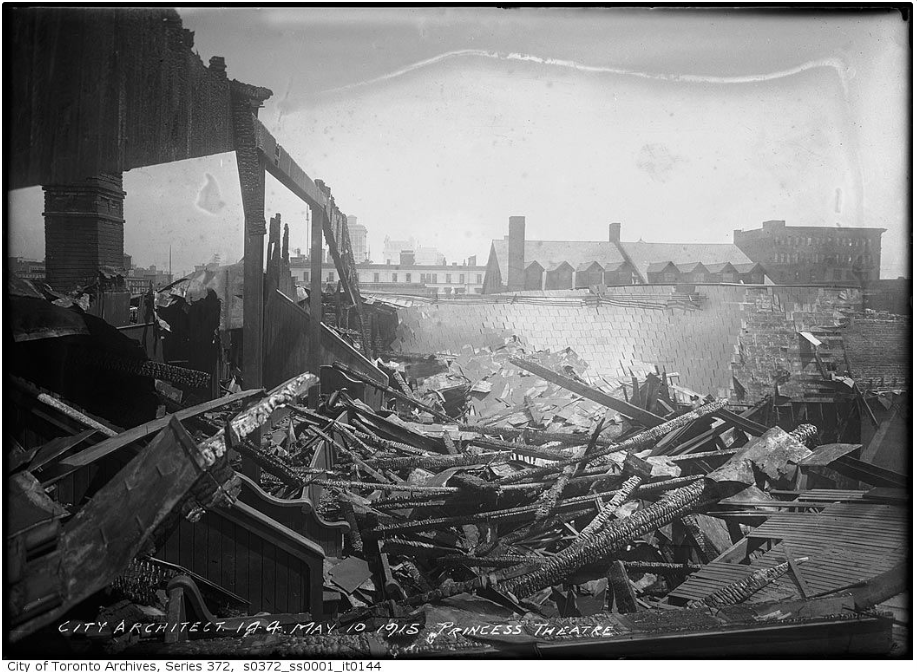 """Princess Theatre ruins after fire."" 10 May 1915. City of Toronto Archives, Fonds 200, Series 372, Subseries 1, Item 144."