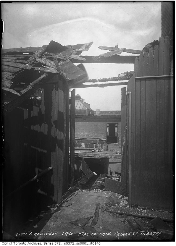 """Princess Theatre ruins after fire."" 10 May 1915. City of Toronto Archives, Fonds 200, Series 372, Subseries 1, Item 146."
