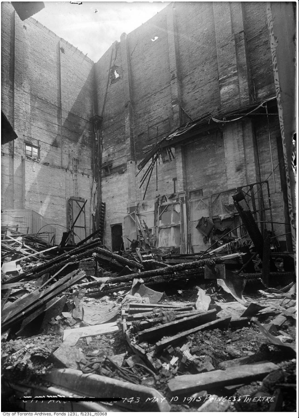 """Princess Theatre ruins after fire."" 10 May 1915. City of Toronto Archives, Fonds 1231, Item 368."