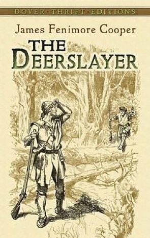 Cover of  The Deerslayer  by James Fenimore Cooper.