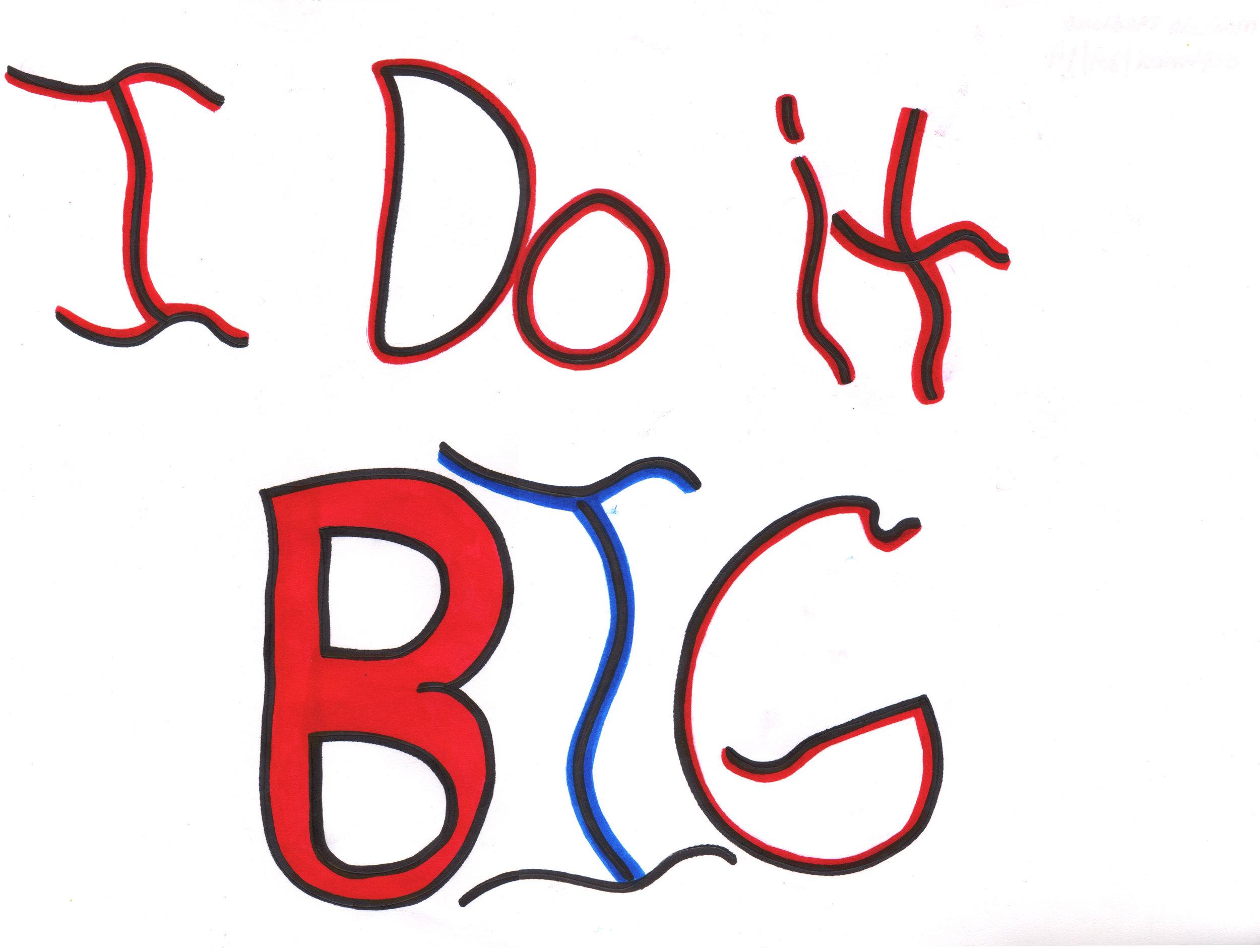 I Do it Big copy.jpg