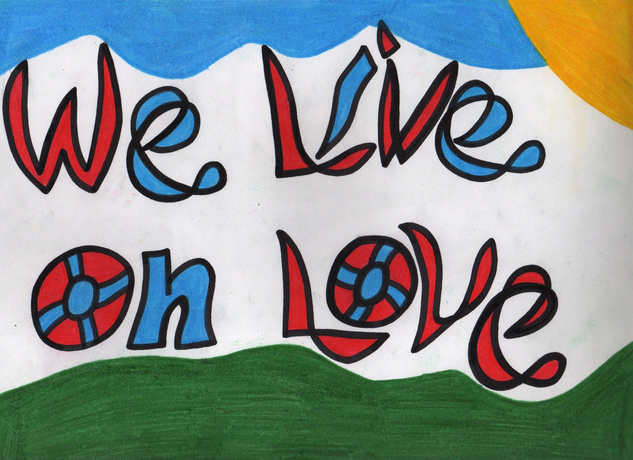 We Live On Love copy.jpeg