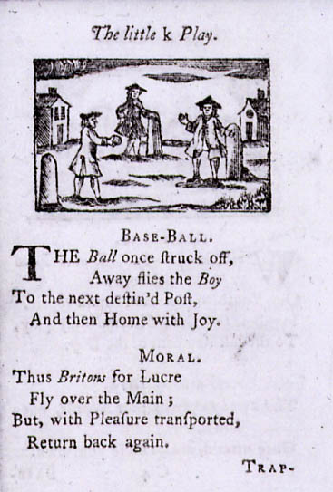 "Woodcut from  A Pretty Little Pocketbook , England 1744,            an early reference to ""base-ball"""