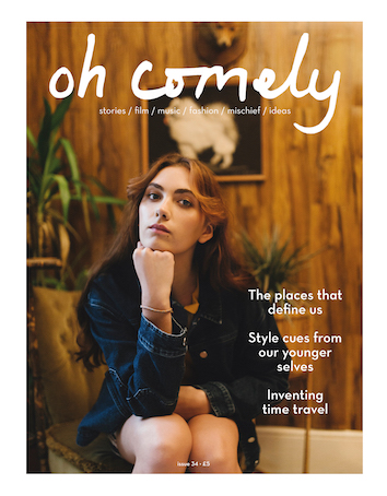 Oh Comely Magazine Issue 34