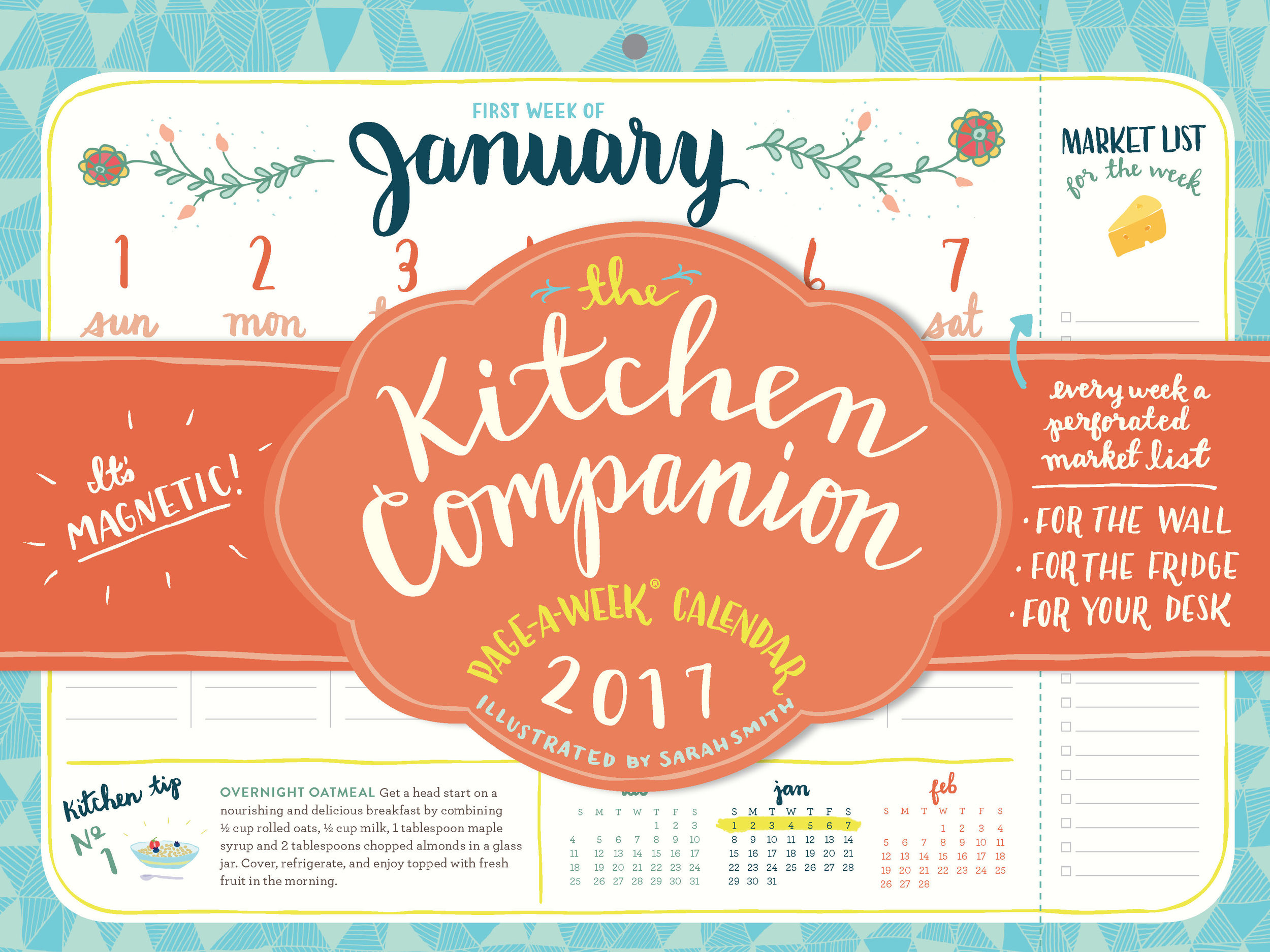 Cover to my 2016  Kitchen Companion  Page-A-Week Calendar  Below: select weeks